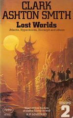 Clark Ashton Smith - Lost Worlds Volume 2
