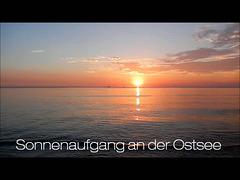 Sonnenaufgang  an der Ostsee - vier Minuten zum entspannen