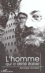 Centassi, Masson - L' homme qui a défié Babel