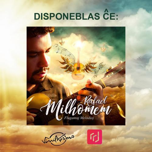 """Albumo """"Flugantaj melodioj"""" de Rafael Milhomem - Esperanta klasika gitaro kaj kavakinjo"""