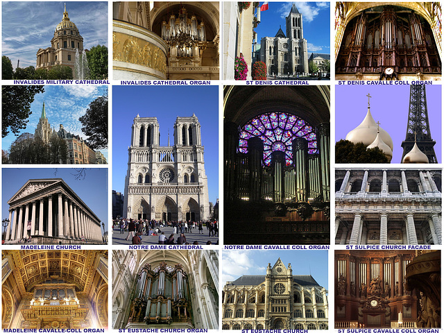 Paris Cathedrals and Some Famous Churches Organs