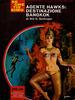 Bill S. Ballinger - Agente Hawks: destinazione Bangkok