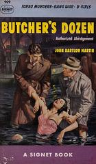 John Bartlow Martin - Butcher's Dozen