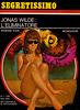 Andrew York - Jonas Wilde: l'eliminatore