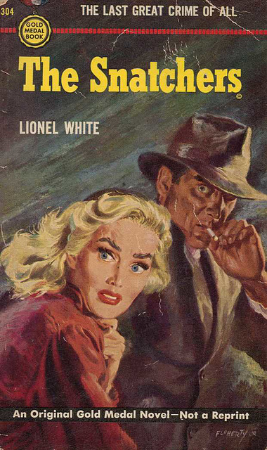 Lionel White - The Snatchers