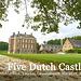 Slide show: Five Dutch Castles / Vijf Nederlandse Kastelen