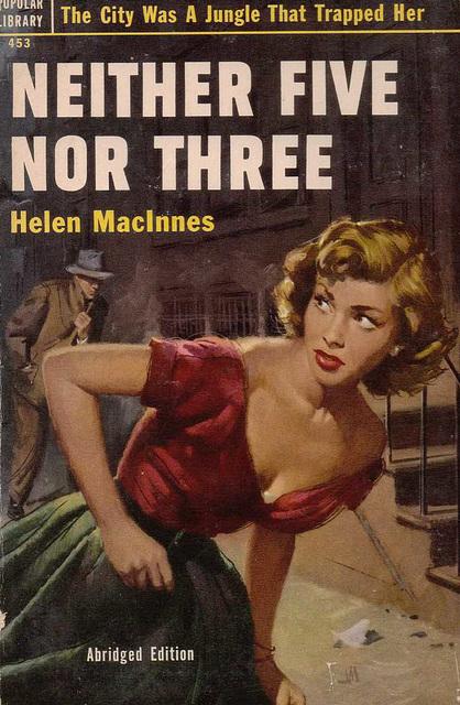 Helen MacInnes - Neither Five Nor Three