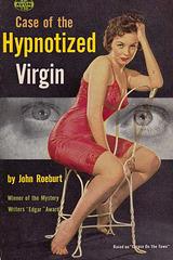 John Roeburt - Case of the Hynotized Virgin