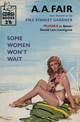 A.A. Fair - Some Women Won't Wait