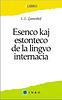 Esenco kaj Estonteco de la Lingvo internacia /  Essence et avenir de l'idée d'une langue internationale