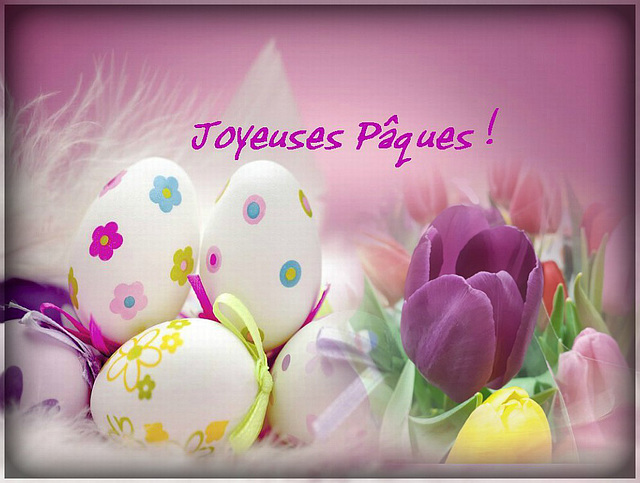 Bon Week-End  Pascal ...........! ...Happy Easter