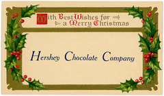 Hershey Chocolate Company—Best Wishes for a Merry Christmas