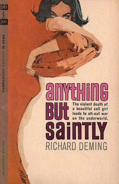 Richard Deming - Anything But Saintly
