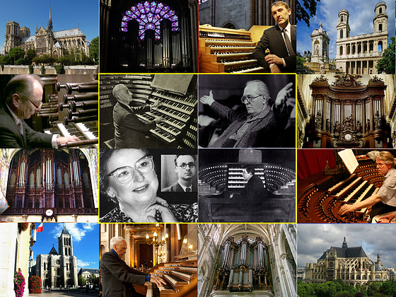 My Loved Organs and Titular Organists around Paris   Paris Eglises Majeures Orgues MaîtresTitulaires