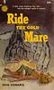 Ovid Demaris - Ride the Gold Mare
