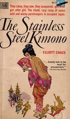 Elliott Chaze - The Stainless Steel Kimono