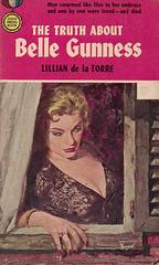 Lillian de la Torre - The Truth About Belle Gunness