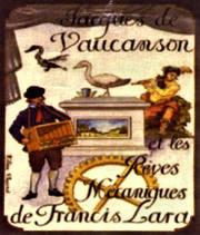 Vaucanson 03 reklamo por la mekanika anaso