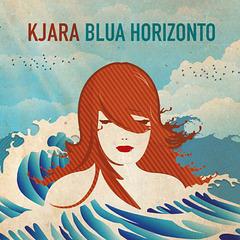 Blua horizonto - Kjara
