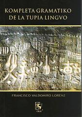 Poligloto F.V. Lorenz - Kompleta gramatiko de la tupia lingvo