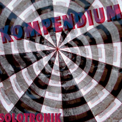 """Album' """"Kompendium"""" de Solotronik"""