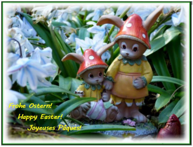 Frohe Ostern ! / Happy Easter ! / Joyeuses Pâques !