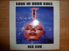 Ice Eye  - Love In Your Eyes -
