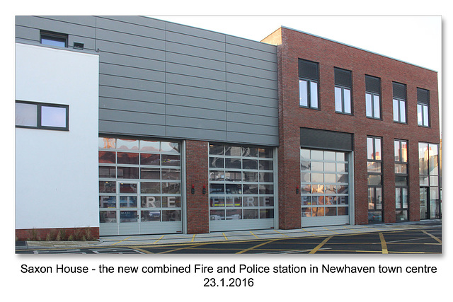 Saxon House - combined Fire & Police station  in Newhaven Town Centre - 23.1.2016