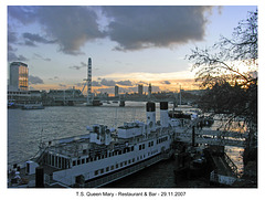 TS Queen Mary, from Waterloo Bridge, 29 11 2007