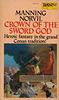 Manning Norvil - Crown of the Sword God