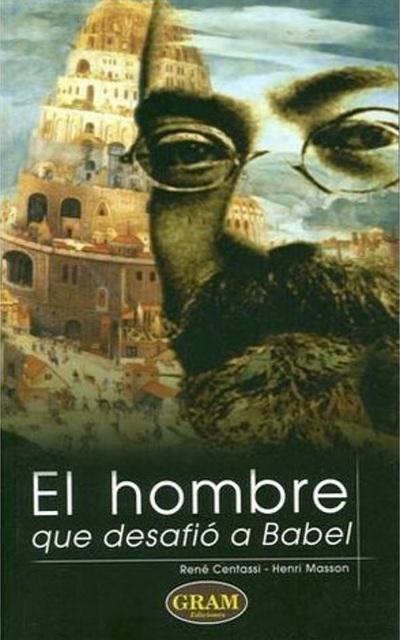 Centassi, Masson - La Homo kiu defiis Babelon en la hispana traduko