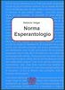 Velger, Norma Esperantologio, 1999