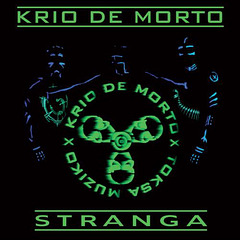 """Albumeto A """"Stranga"""" - KRIO DE MORTO"""