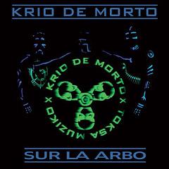"""Albumeto B """"Sur la arbo"""" - KRIO DE MORTO"""