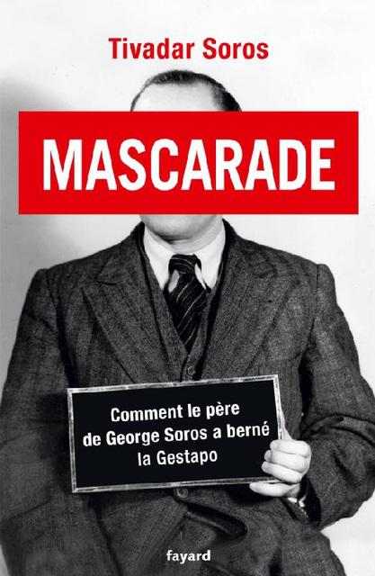 Mascarade, Tivadar Soros