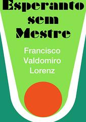 F. V. Lorenz - Esperanto sem Mestre