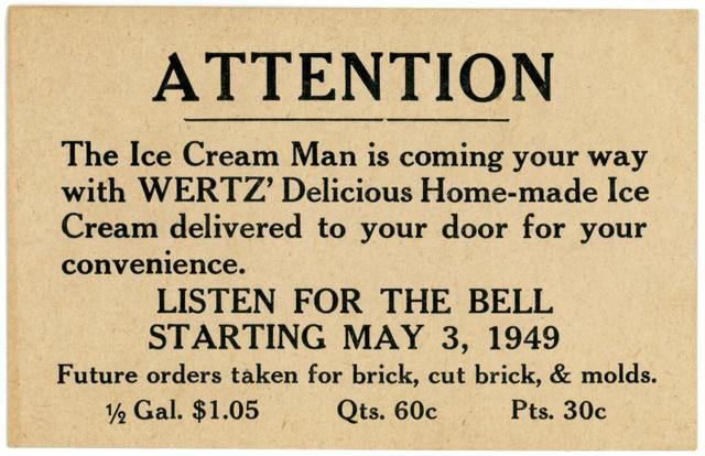 The Wertz Ice Cream Man Is Coming Your Way