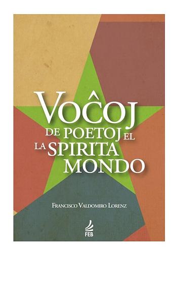 F. V. Lorenz - Voĉoj de poetoj el la spirita mondo