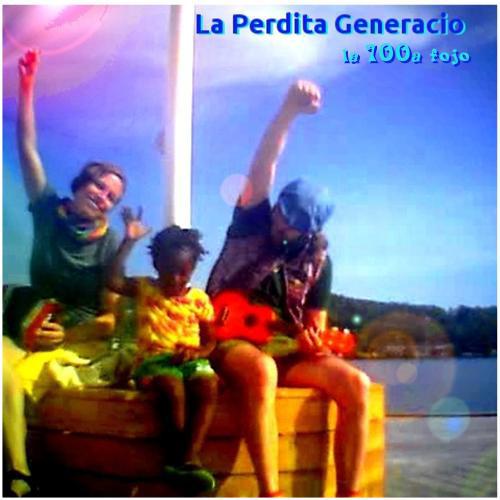 La 100a fojo - Unuopaĵo de La Perdita Generacio