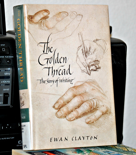 Ipernity The Golden Thread The Story Of Writing By Dinesh