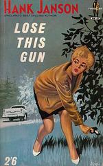 Hank Janson - Lose This Gun (Roberts & Vinter edition)
