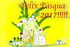 Felix Pasqua 2017!!!!!