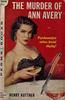 Henry Kuttner - The Murder of Ann Avery