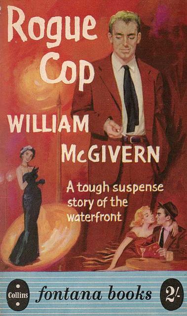 William McGivern - Rogue Cop