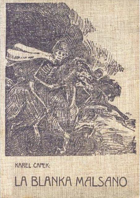 Karel Čapek - La Blanka Malsano