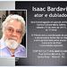HOMENAGEM A ISAAC BARDAVID - Divulgação de Alberto Araújo