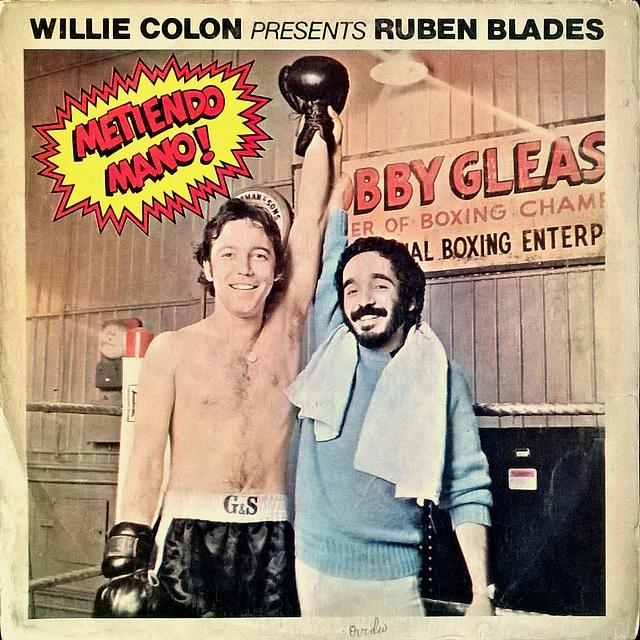 ruben blades & willie colon - metiendo mano 1977