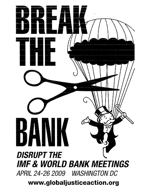 April2009.BreakTheBank.IMFWB.Protests.Flyer