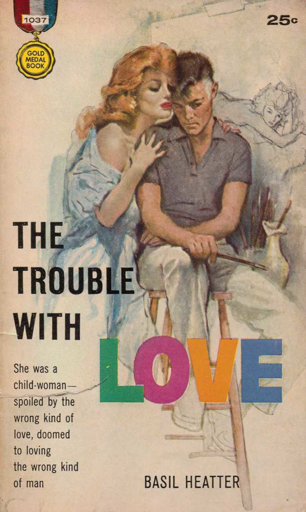 Basil Heatter - The Trouble with Love
