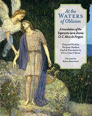 Marjorie Boulton - At the Waters of  Oblivion (anglalingva traduko de la unuaktaĵo Ĉe l' akvo de forgeso)